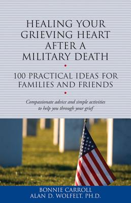 Image for HEALING YOUR GRIEVING HEART AFTER A MILITARY DEATH
