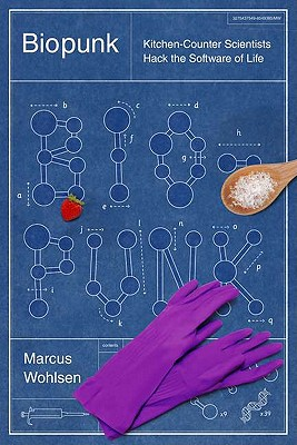Image for Biopunk: DIY Scientists Hack the Software of Life