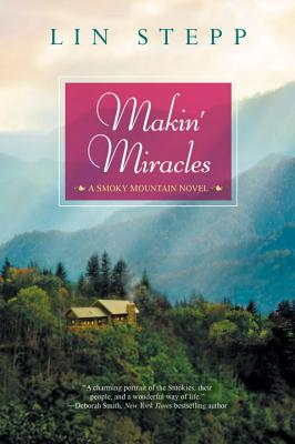 Image for Makin' Miracles (A Smoky Mountain Novel)