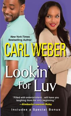 Image for Lookin' For Luv (A Man's World Series)