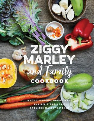 Image for Ziggy Marley and Family Cookbook: Delicious Meals