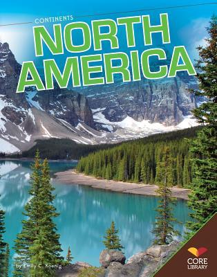 North America (Continents), Koenig, Emily C
