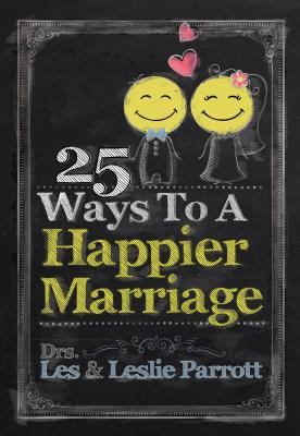 Image for 25 Ways to a Happier Marriage
