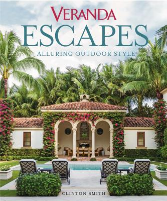 Image for Veranda Escapes: Alluring Outdoor Style
