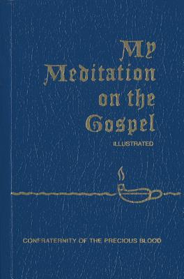 My Meditation on the Gospel, Sullivan, Father James E.