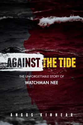 Against the Tide, Angus Kinnear