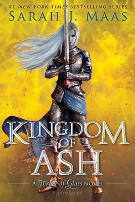 Image for Kingdom of Ash (Throne of Glass)