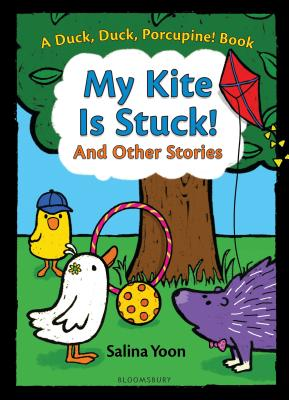 Image for MY KITE IS STUCK! AND OTHER STORIES