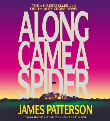 Image for Along Came a Spider (Alex Cross)