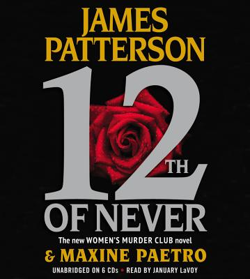 12th of Never (Women's Murder Club), James Patterson, Maxine Paetro