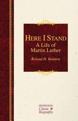 Image for Here I Stand: A Life of Martin Luther