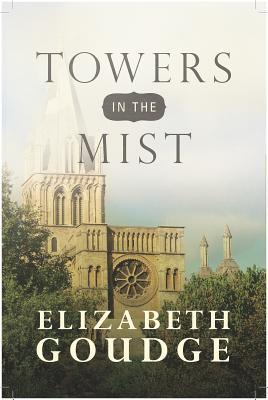 Towers in the Mist, Elizabeth Goudge