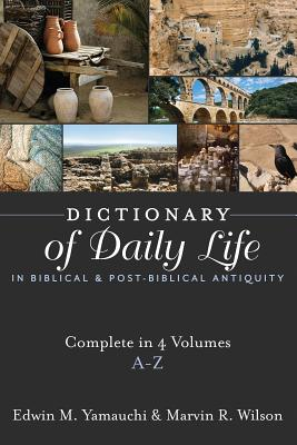 Image for Dictionary of Daily Life in Biblical and Post-Biblical Antiquity: A-Z