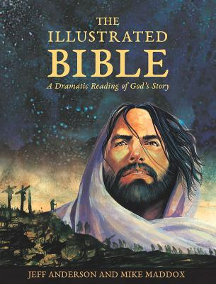 Image for Illustrated Bible: A Dramatic Reading of God's Sto