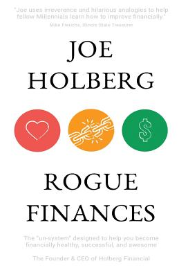 """Image for Rogue Finances: The """"Un-System"""" Designed to Help You Become Financially Healthy,"""