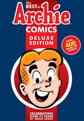 Image for Best of Archie Comics Book 1 Deluxe Edition (Best of Archie Deluxe)