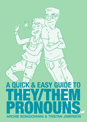 Image for A Quick & Easy Guide to They/Them Pronouns