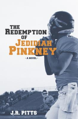 Image for The Redemption of Jedidiah Pinkney