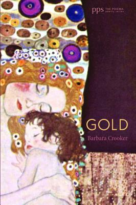 Gold: (Poiema Poetry), Barbara Crooker