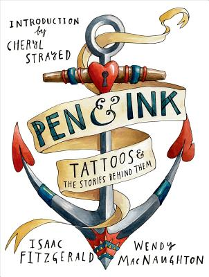 Image for Pen & Ink: Tattoos and the Stories Behind Them
