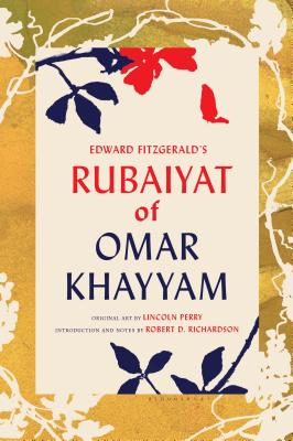 Image for Edward FitzGerald's Rubaiyat of Omar Khayyam: With Paintings by Lincoln Perry and an Introduction and Notes by Robert D. Richardson