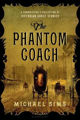 Image for PHANTOM COACH, THE A CONNOISSEUR'S COLLECTION OF VICTORIAN GHOST STORIES