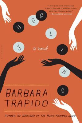 Juggling: A Novel, Trapido, Barbara