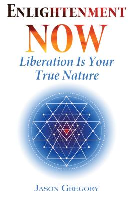 Image for Enlightenment Now: Liberation Is Your True Nature
