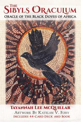Image for The Sibyls Oraculum: Oracle of the Black Doves of Africa
