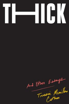 Image for Thick: And Other Essays