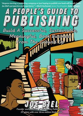 Image for A People's Guide to Publishing: Build a Successful, Sustainable, Meaningful Book Business