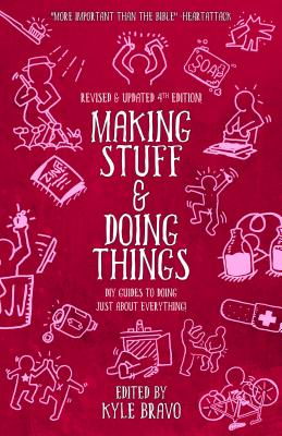 Image for Making Stuff and Doing Things: DIY Guides to Just About Everything