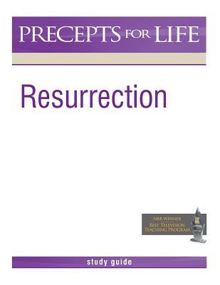 Resurrection (Study Guide), Precept Ministries International