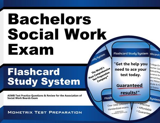 Image for Bachelors Social Work Exam Flashcard Study System: ASWB Test Practice Questions & Review for the Association of Social Work Boards Exam (Cards)