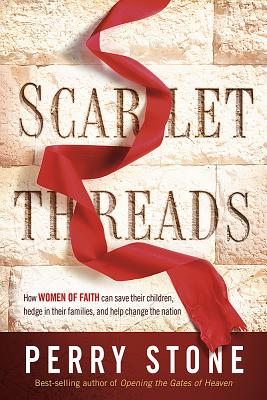 "Image for ""''Scarlet Threads: How Women of Faith Can Save Their Children, Hedge in Their Families, and Help Chan''"""