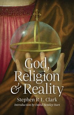Image for God, Religion and Reality