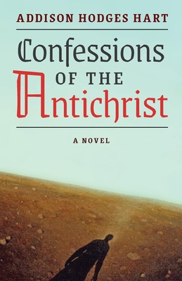 Image for Confessions of the Antichrist (A Novel)