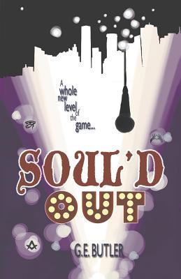 Soul'd Out, Butler, G. E.