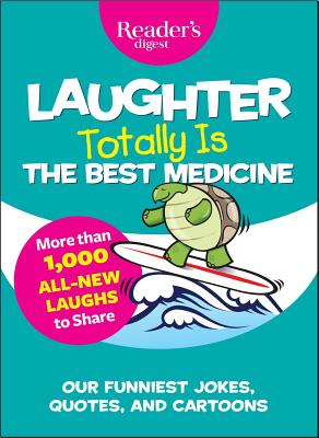 Image for Laughter Totally is the Best Medicine (Laughter Medicine)