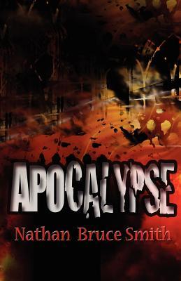 Apocalypse (King of Eden, Book 1), Smith, Nathan Bruce