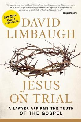 Image for Jesus on Trial: A Lawyer Affirms the Truth of the Gospel