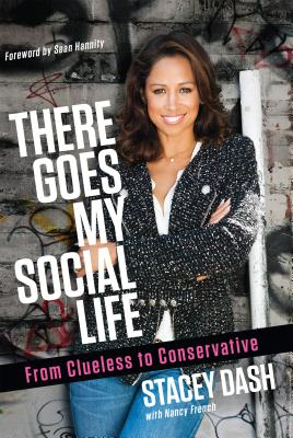 Image for There Goes My Social Life: From Clueless to Conservative