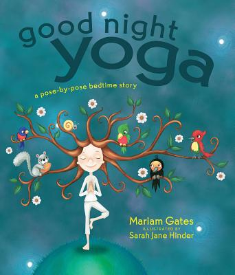 Image for Good Night Yoga: A Pose-by-Pose Bedtime Story