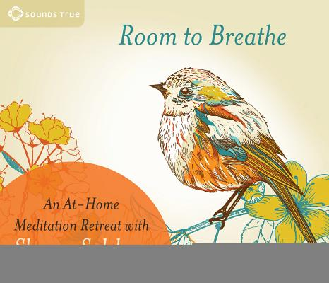 Image for Room to Breathe: An At-Home Meditation Retreat with Sharon Salzberg