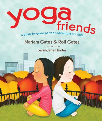 Image for Yoga Friends: A Pose-by-Pose Partner Adventure for Kids (Good Night Yoga)