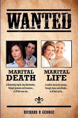 Marital Death - Marital Life, George, Richard R