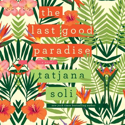 The Last Good Paradise [CD] Audiobook