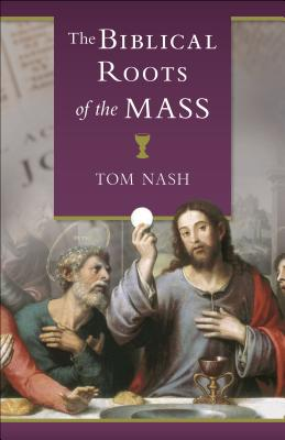 Image for Biblical Roots of the Mass