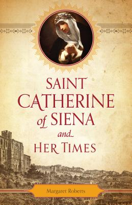 Image for St. Catherine of Siena and Her Times