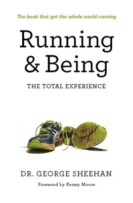 Image for Running & Being: The Total Experience